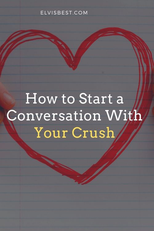 how-to-start-a-conversation-with-your-crush