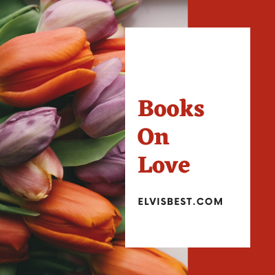 Top 3 Books On Love Everyone Must Read