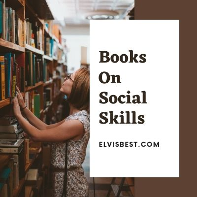 5 books On Social Skills That Will Make You Irresistible