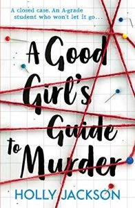 A Good Girl's Guide to Murder by Holly Jackson book cover