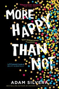 More Happy Than Not by Adam Silvera book cover