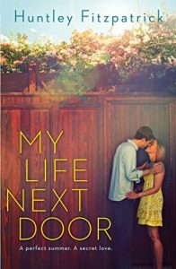 My Life Next Door by Huntley Fitzpatrick book cover