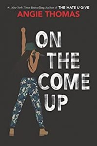 On The Come Up by Angie Thomas book cover