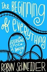 The Beginning of Everything by Robyn Schneider book cover