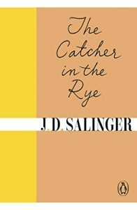 The Catcher in the Rye by J.D. Salinger book cover