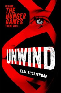 Unwind by Neal Shusterman book cover