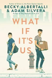 What If It's Us by Becky Albertalli and Adam Silver book cover