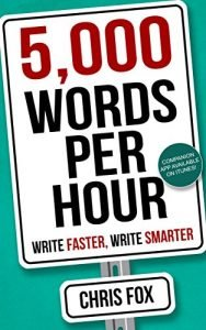 5,000 Words Per Hour by Chris Fox book cover