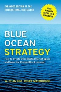 Blue Ocean Strategy by W. Chan Kim and Renée Mauborgne book cover