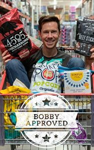 Bobby Approved- The Ultimate Shopping Guide At the Grocery Store by Bobby Parish book cover