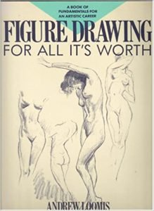 Figure Drawing for All It's Worth by Andrew Loomis book cover | Best sketching books
