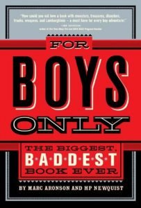 For Boys Only by Marc Aronson and HP Newquist boook cover