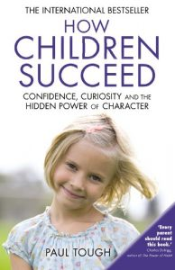 How Children Succeed by Paul Tough book cover