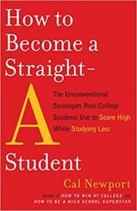 How to Become a Straight-A Student by Cal Newport book cover