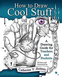 How to Draw Cool Stuff by Catherine Holmes book cover
