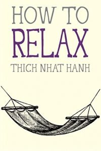How to Relax by Thich Nhat Hanh book cover