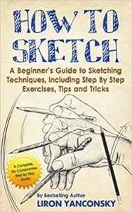 How to Sketch by Liron Yaconsky book cover