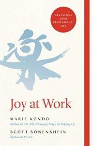 Joy at Work by Marie Kondo and Scott Sonenshein book cover