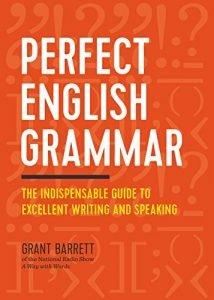 Perfect English Grammar by Grant Barrett book cover