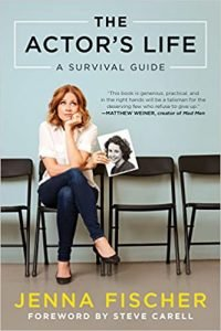 The Actor's Life- A Survival Guide by Jenna Fischer book cover