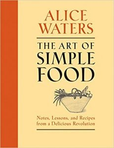 The Art of Simple Food by Alice Waters book cover