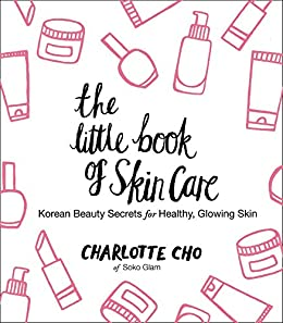The Little Book of Skincare by Charlotte Cho book cover