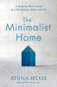 The Minimalist Home by Joshua Becker book cover