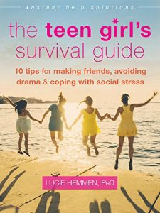 The Teen Girl's Survival Guide by Lucie Hemmen book cover