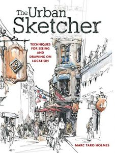 The Urban Sketcher by Marc Taro Holmes book cover