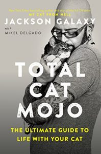 Total Cat Mojo by Jackson Galaxy book cover