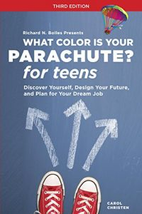 What Color is Your Parachute? for Teens by Carol Christen and Richard Bolles book cover